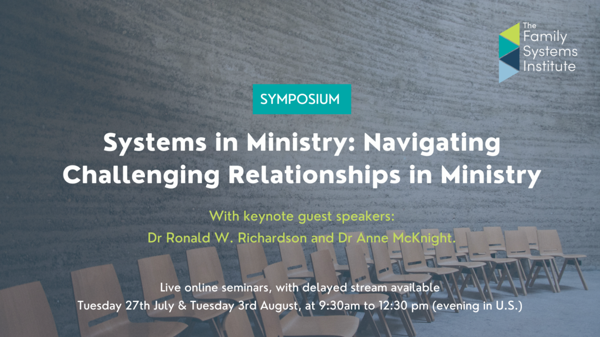 Systems in Ministry: Navigating Challenging Relationships in Ministry flyer